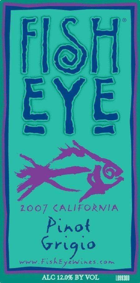 fish-eye-2008-california-pinot-grigio