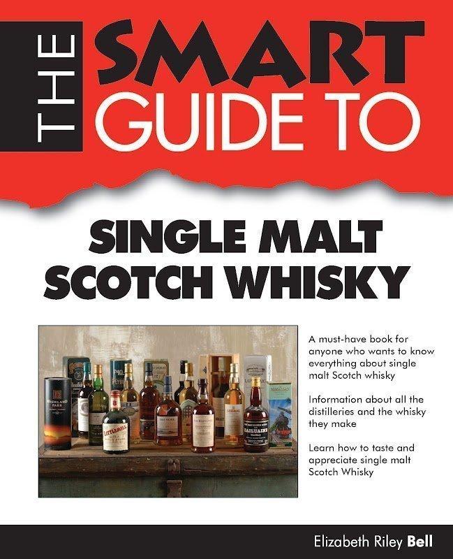 The Smart Guide to Single Malt Scotch Whisky